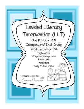 Blue LLI Independent/ Small Group work Extension Kit level B-N CCSS