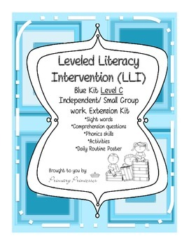 Blue LLI Independent/ Small Group work Extension Kit level C. CCSS