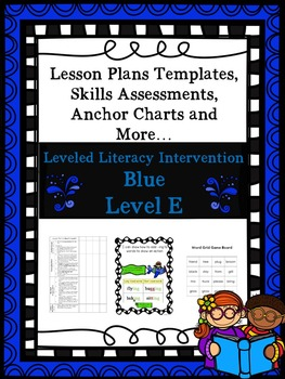 LLI Anchor Charts, Skills Assessments, Lesson Plan Templates More Blue Level E