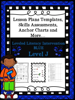 LLI Anchor Chart Skills Assessment Lesson Plan Template Blue Level J 1st Edition