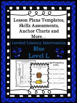 LLI Anchor Charts, Skills Assessments, Lesson Plan Templates More Blue Level L