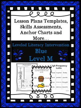 LLI Anchor Charts Skill Assessment Lesson Plan Templates Blue Level M Version 1