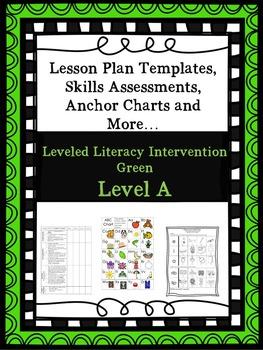 LLI Anchor Charts, Skills Assessments, Lesson Plan Templates Green Level A