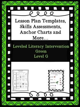 LLI Anchor Charts, Skills Assessments, Lesson Plan Templates More Green Level G