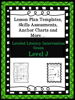LLI Anchor Charts Skill Assessment Lesson Plan Template More Green J 1st Edition