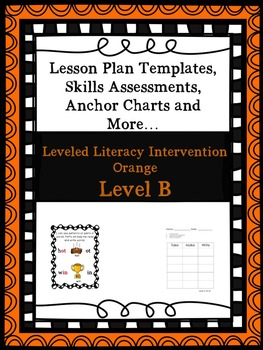 LLI Anchor Chart Skill Assessment Lesson Plan Template More Orange B 1st Edition