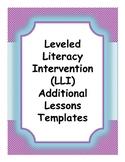 LLI (Leveled Literacy Intervention) Additional Lessons Templates