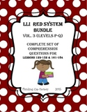 LLI RED System Bundle of Comprehension Questions (Vol. 3-Levels P-Q)