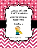 LLI RED System Comprehension Questions for Lessons 109-114 (Level O)