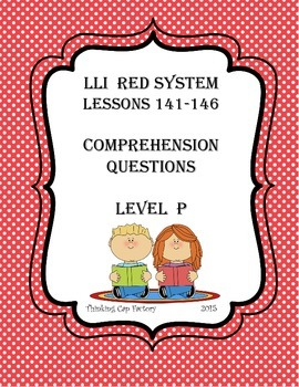 LLI RED System Comprehension Questions for Lessons 141-146