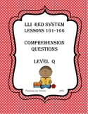 LLI RED System Comprehension Questions for Lessons 161-166 (Level Q)