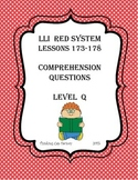 LLI RED System Comprehension Questions for Lessons 173-178 (Level Q)