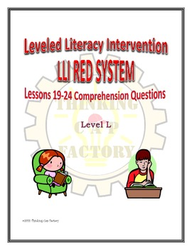 LLI RED System Comprehension Questions for Lessons 19-24