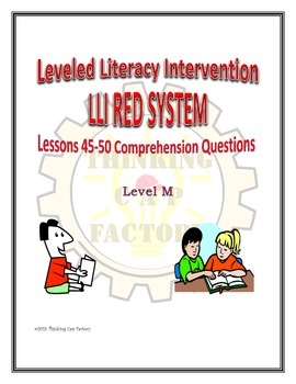 LLI RED System Comprehension Questions for Lessons 45-50