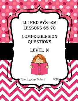 LLI RED System Comprehension Questions for Lessons 65-70