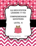 LLI RED System Comprehension Questions for Lessons 77-82