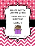LLI RED System Comprehension Questions for Lessons 97-102