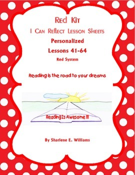 """Red Kit """"I Can Reflect"""" Lessons 41-64 with Novel and Test Prep"""