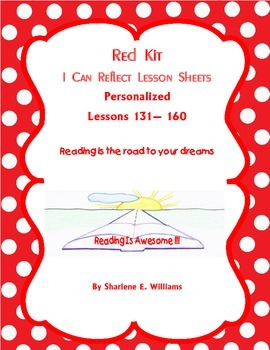 """Red Kit """"I Can Reflect""""  Lessons 131-160 Novel & Test Prep Included"""