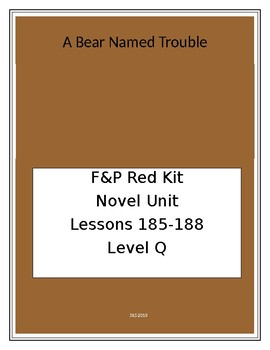 LLI Red Novel Unit Lessons 185-188 A Bear Named Trouble Comprehension questions