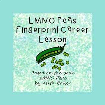 LMNO Peas Fingerprint Career Lesson