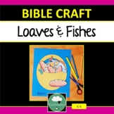 LOAVES AND FISHES Bible Craft