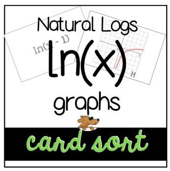LOGARITHMS ln(x) CARD SORT