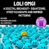 LOL! Digital Escape Breakout - Equations, Strip Diagrams and Number Patterns 4.5