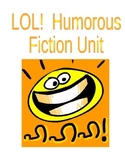 LOL:  Humorous Fiction Unit