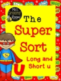 LONG AND SHORT U: THE SUPER SORT