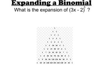 LONG HAUL: Algebra 2 Binomial Expansion Smartboard #35
