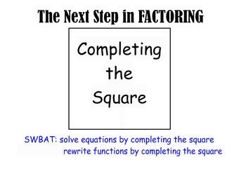 LONG HAUL: Algebra Completing the Square Smartboard