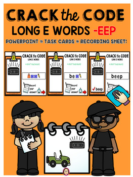 LONG VOWEL -EEP  CRACK THE CODE POWERPOINT, TASK CARDS and RECORDING SHEET