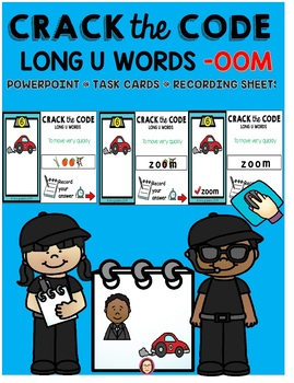 LONG VOWEL -OOM  CRACK THE CODE POWERPOINT, TASK CARDS and RECORDING SHEET