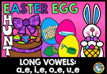 EASTER ACTIVITIES: LONG VOWELS CENTERS: MAGIC E GAME: CVCE
