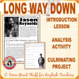 LONG WAY DOWN Comprehension and Analysis Activity and Proj