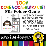 LOOK Core Vocabulary Unit for Special Education Teachers