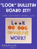 LOOK at our amazing work!  Bulletin Board Set