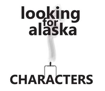 LOOKING FOR ALASKA Character Organizer (by John Green)