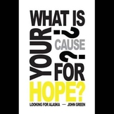 LOOKING FOR ALASKA Class Poster - Cause for Hope