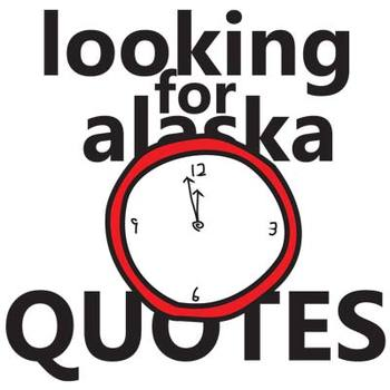 LOOKING FOR ALASKA Quotes Analyzer (by John Green)