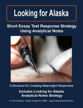 Looking for Alaska: Short Essay Test Response Strategy Usi