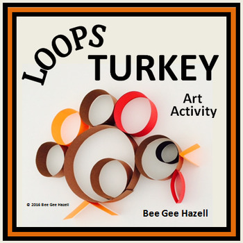 Thanksgiving Craft LOOPS TURKEY