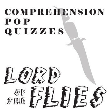 LORD OF THE FLIES 12 Pop Quizzes Bundle