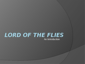LORD OF THE FLIES: An Introduction