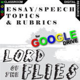 LORD OF THE FLIES Essay Prompts and Speech w Rubrics (Created for Digital)