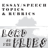LORD OF THE FLIES Essay Prompts & Grading Rubrics