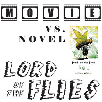 LORD OF THE FLIES Movie vs Novel Comparison