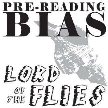 Lord Of The Flies Prereading Bias By Created For Learning Tpt