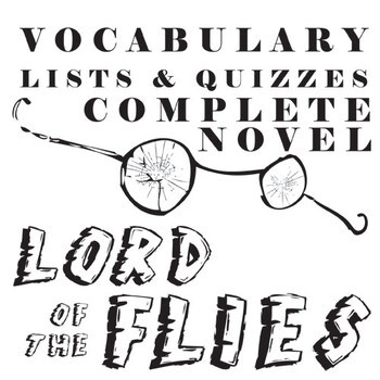 LORD OF THE FLIES Vocabulary Complete Novel (180 words)